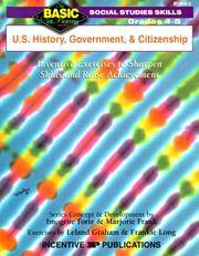 U.S. History, Government, and Citizenship: Inventive Exercises to Sharpen Skills and Raise...