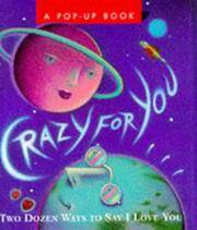 Crazy for You: Two Dozen Ways to Say I Love You (Miniature Pop Up Book)