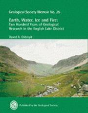 Earth, Water, Ice and Fire: Two Hundred Years of Geological Research in the English Lake District...