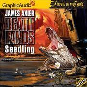 Deathlands # 13 - Seedling