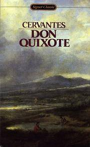 Don Quixote: Unabridged Edition (Signet classics)