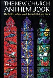 The New Church Anthem Book: One Hundred Anthems
