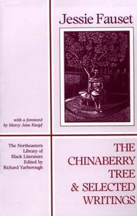 The Chinaberry Tree : Selected Writings