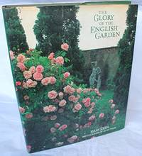 The Glory of The English Garden.