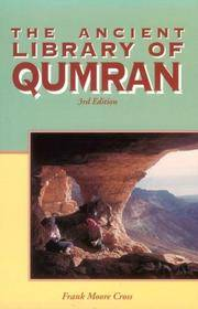 THE ANCIENT LIBRARY OF QUMRAN : 3rd Edition