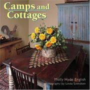 Camps and Cottages: A Stylish Blend of Old and New
