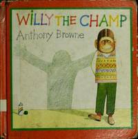 Willy the Champ.