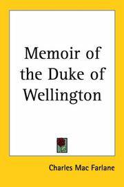 Memoir of the Duke of Wellington