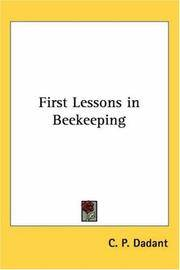 First Lessons in Beekeeping by  C. P Dadant - Paperback - from Better World Books  (SKU: 18996153-6)
