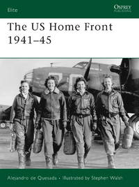 The US Home Front 1941–45 (Elite)