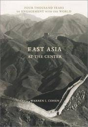 East Asia at the Center, Four Thousand Years of Engagement with the World