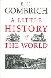 image of A Little History of the World (Blackstone Audio Classics Collection)