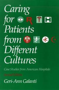 Caring for Patients from Different Cultures, 2/E