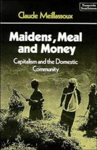 Maidens, Meal, and Money