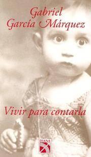 image of Vivir Para Contarla / To Live to Tell It (Spanish) (Spanish Edition)
