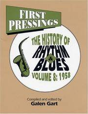 First Pressings: 1958 v. 8: History of Rhythm Blues (First Pressings Series , Vol 8)