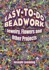 image of Easy-to-Do Beadwork: Jewelry, Flowers and Other Projects