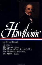 Nathaniel Hawthorne, Collected Novels: Fanshawe, The Scarlet Letter, The House of the Seven Gables, The Blithedale Romance, The Marble Faun by  Nathaniel Hawthorne - Hardcover - 4th Printing - 1983 - from Browse Awhile Books and Biblio.com