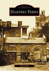 IMAGES OF AMERICA. HARPERS FERRY