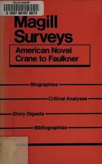 American Novel, Crane to Faulkner: Derived from Library Editions (Magill Surveys)