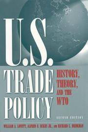 U. S. Trade Policy : History, Theory, and the WTO
