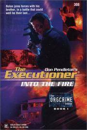 Into the Fire (The ORGCRIME Trilogy Book 1) The Executioner 308
