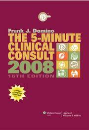 The 5 Minute Clinical Consult 2008 The 5 Minute Consult Series By