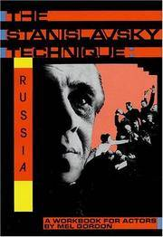 The Stanislavsky Technique: Russia: A Workbook for Actors (Applause Acting Series)