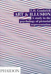 image of ART AND ILLUSION. A GROUND-BREAKING EXPLORATION OF THE HISTORY AND PSYCHOLOGY OF PICTORIAL REPRESENTATION
