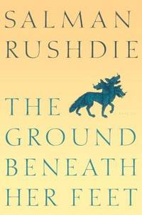 The Ground Beneath Her Feet by  Salman Rushdie - First Edition, First Printing - 1999 - from Nothing Like A Good Book and Biblio.co.uk