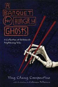 image of Banquet for Hungry Ghosts : A Collection of Deliciously Frightening Tales
