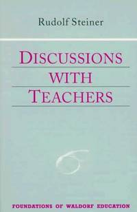 image of Discussions with Teachers (Foundations of Waldorf Education)
