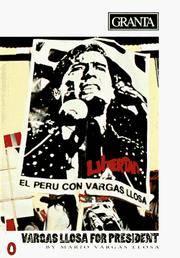 Granta 36: Vargas Llosa for President