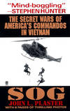 image of Sog: The Secret Wars of America's Commandos in Vietnam