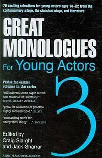 Great Monologues For Young Actors Volume III by Craig Slaight; Jack Sharrar - Paperback - 2009-01-15 - from Ergodebooks (SKU: SONG1575254085)