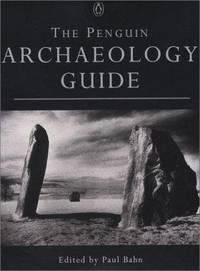 The Penguin archaeology guide (Penguin Reference Books)
