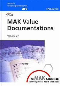 The MAK-Collection for occupational health and safety; part I: MAK value documentations, v.27.