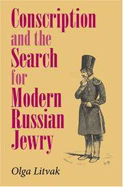Conscription and the Search for Modern Russian Jewry