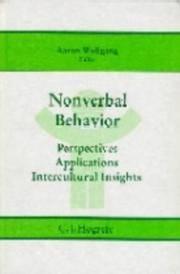 NONVERBAL BEHAVIOR. Perspectives. Applications. Intercultural Insights.