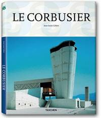 LE CORBUSIER. 1887 - 1965. The Lyricism Of Architecture In The Machine Age.