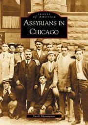 ASSYRIANS IN CHICAGO (Images of America)