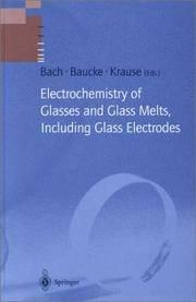 ELECTROCHEMISTRY OF GLASSES AND GLASS MELTS , INCLUDING GLASS ELECTRODES