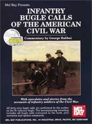 Mel Bay Presents Infantry Bugle Calls of the American Civil War