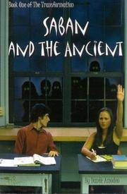 Saban and the Ancient: Book One of the Transformation