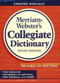 Merriam-Webster's Collegiate Dictionary - Tenth Edition