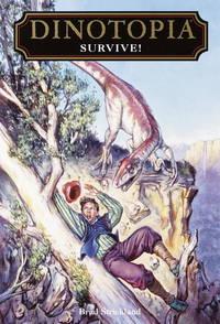 Survive (Dinotopia, No. 13)