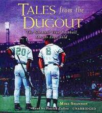 Tales from the Dugout: The Greatest True Baseball Stories Ever Told by Mike Shannon - 2013 - from The Yard Sale Store and Biblio.com