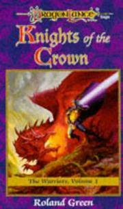 Knights of the Crown: Warriors Vol. 1