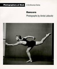 Dancers (Photographers at Work) Paperback by by Annie Leibovitz (Photographer) - Paperback - 1992 - from Valley Books and Biblio.com