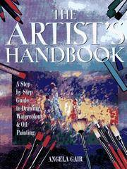 The Artist's Handbook: A Step-By-Step Guide to Drawing, Watercolor, & Oil Painting by  Angela Gair - Hardcover - from PACIFIC COAST BOOK SELLERS (SKU: Z3.ARTISTHANDBOOK.11.7.15)